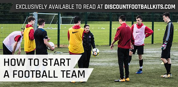 How to Start A Football Team | Setting Up A Grassroots Football Team