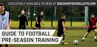 Guide To Football Pre-Season Training | Football Pre-Season Tips				    	    	    	    	    	    	    	    	    	    	4.55/5							(20)